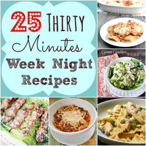 25 Thirty Minutes Week Night Meals - Call Me PMc