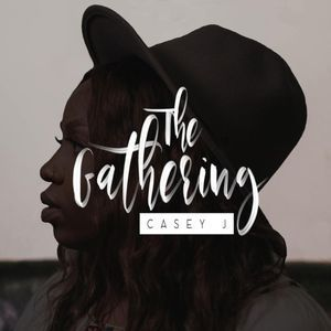The Gathering Casey J Lyrics Nothing But The Blood The