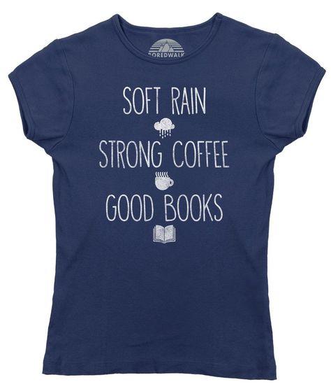 Women's Soft Rain Strong Coffee Good Books T-Shirt