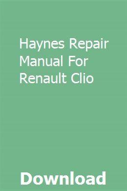 Haynes Repair Manual For Renault Clio Repair Manuals Manual Ford