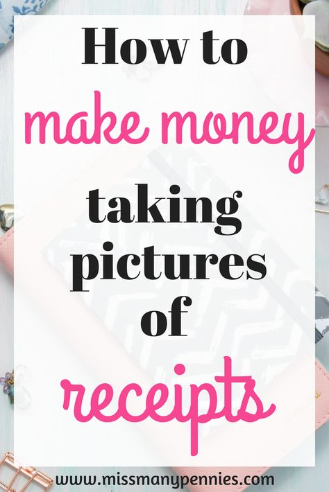 How To Make Money With Receipt Apps Get Paid To Snap Your