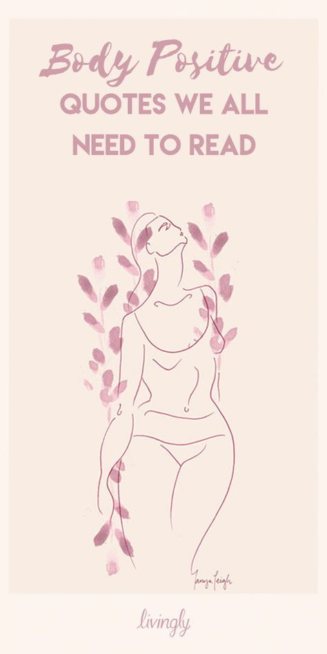 These inspiring body-positive quotes are must-reads. Click for all of our favorite body-positive quotes. #bodypositive #inspiringquotes