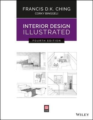 Download Pdf Interior Design Illustrated By Francis D K Ching Free Epub Mobi Ebooks Interior Design Books Book Design Design