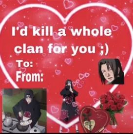 Itachi Valentine S Day Card In 2021 Itachi Valentine Day Cards Cards