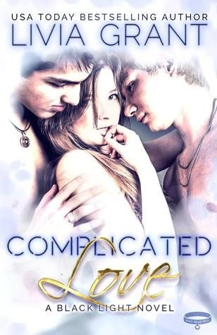 Complicated Love By Livia Grant Complicated Love Novels Light Novel