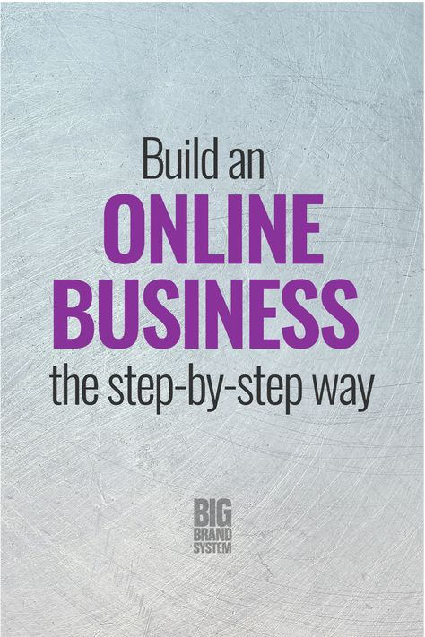 Build an Online Business the Step-by-Step Way