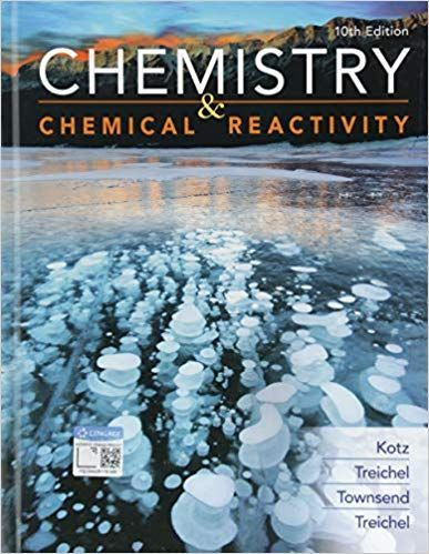 Chemistry And Chemical Reactivity 10th 10e By John C Kotz Chemistry Chemistry Textbook Chemistry Book Pdf