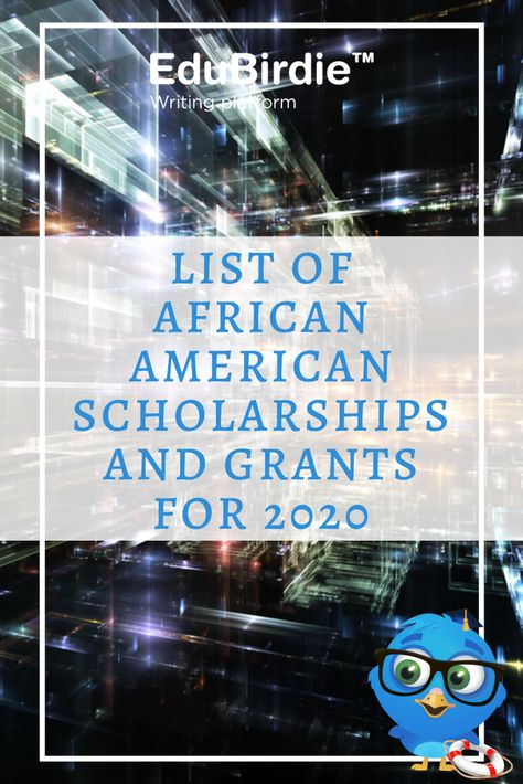 List of African American Scholarships And Grants for 2020