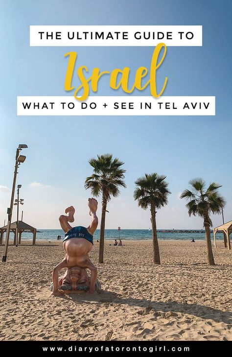 A First Timer's Guide to Tel Aviv: 10 Must-Do Activities in Israel