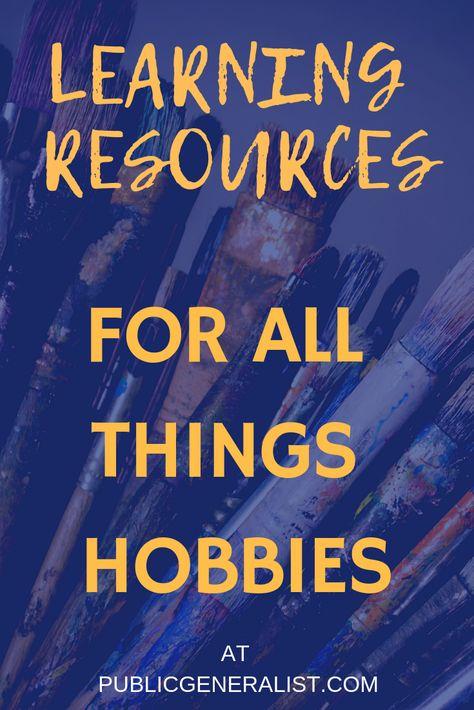 Hobbies: All Things Hobbies on Public Generalist - Public Generalist