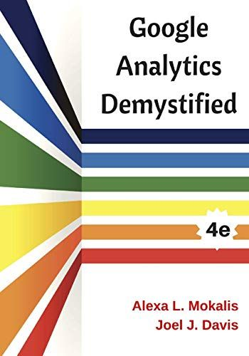 Download Pdf Google Analytics Demystified 4th Edition Free Epub