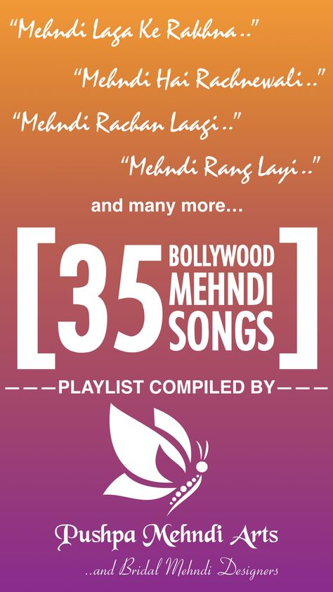 35 Bollywood Mehndi Songs to play during Mehndi and Sangeet
