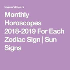 Monthly Horoscopes 2018-2019 For Each Zodiac Sign | Sun