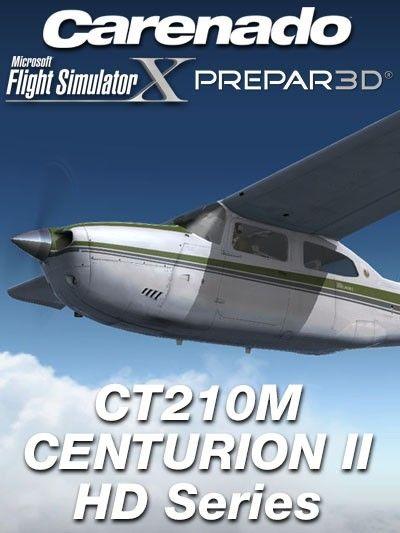 CARENADO : CT210M Centurion II HD Series Special Features:Full FSX