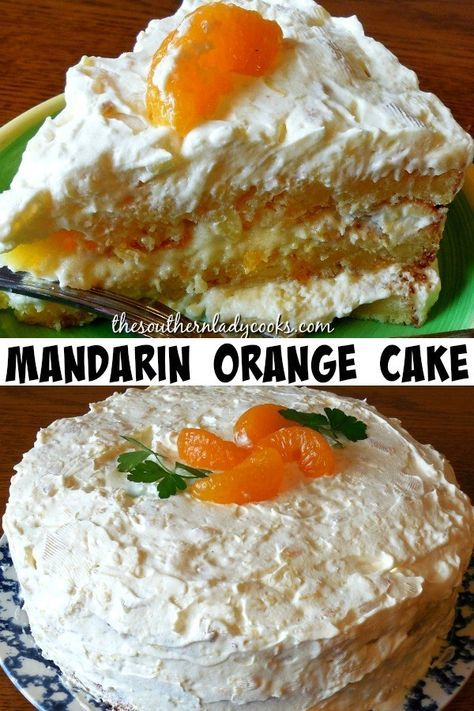 MANDARIN ORANGE CAKE - The Southern Lady Cooks | cakes in
