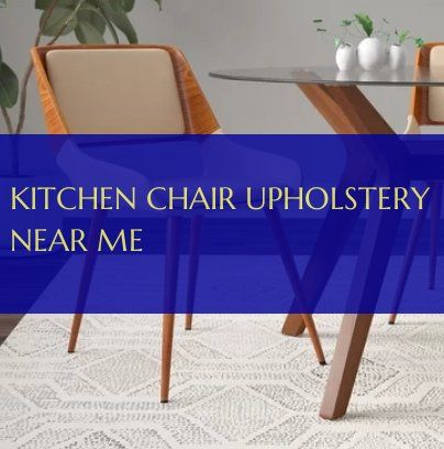 Kitchen Chair Upholstery Near Me Kuchenstuhlpolster In Meiner Nahe Kitchen Chairs Kitchen Chair U Kitchen Chairs For Sale Kitchen Chairs Small Kitchen Decor