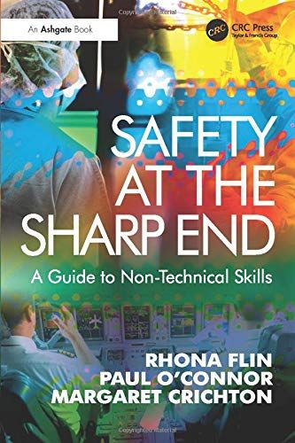 Download Pdf Safety At The Sharp End A Guide To Nontechnical Skills Free Epub Mobi Ebooks Ebook Online Safety Books