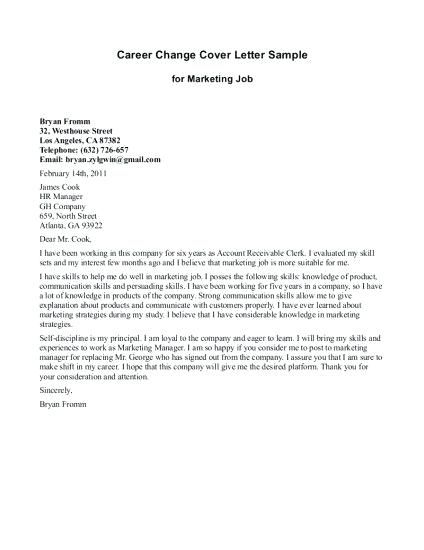 Cover Letter Template When Changing Careers Resume Format Career Change Cover Letter Cover Letter Template Lettering