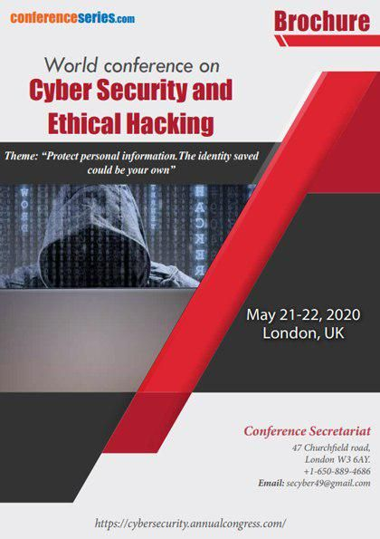 World Conference On Cyber Security And Ethical Hacking In 2020 Cyber Security Security Conference Conference
