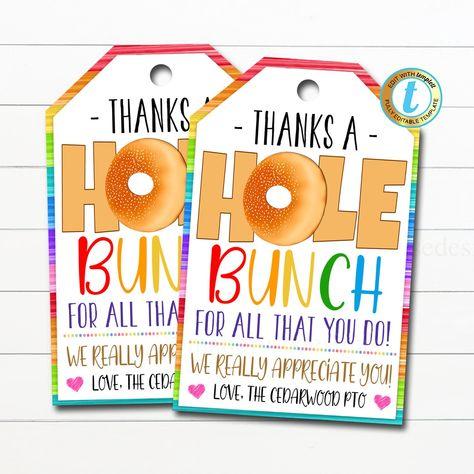 Bagel Gift Tag, Appreciation Gift, Teacher Staff Employee Appreciation Week, Thank You a Hole Bunch Tag School Pto Pta DIY Editable Template