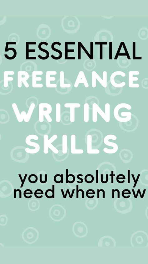 Top Writing Skills You Need as a New Freelance Writer