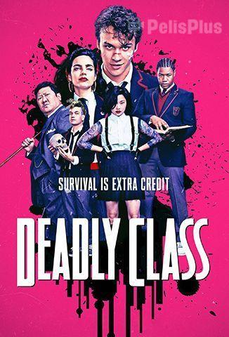 Ver Clase Letal 2018 Online Latino Hd Castellano Y Subtitulado Pelisplus Free Tv Shows Class Poster Most Popular Tv Shows