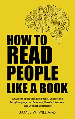 Communications Kindlebooks Peopleskills Selfhelp How To Read People Like A Book A Guide To Speed How To Read People Philosophy Books Psychology Books