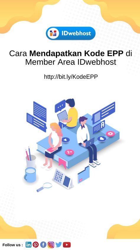 Cara Mendapatkan Kode Epp Di Member Area Idwebhost Tahu
