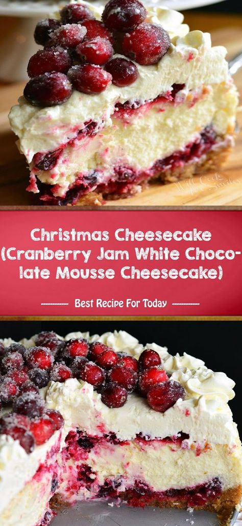 Christmas Cheesecake (Cranberry Jam White Chocolate Mousse Cheesecake) - The Place Beauty