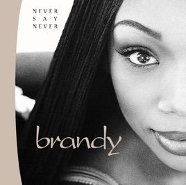 Top Of The World By Brandy On Apple Music The Boy Is Mine Brandy Albums Music Album Cover