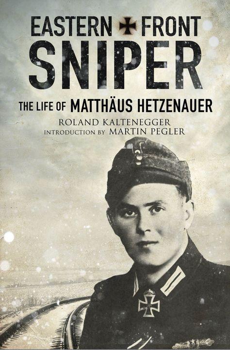 Was Matthäus Hetzenauer the greatest German sniper of World War II?
