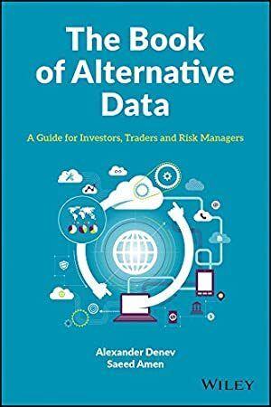 Epub The Book Of Alternative Data A Guide For Investors Traders And Risk Managers