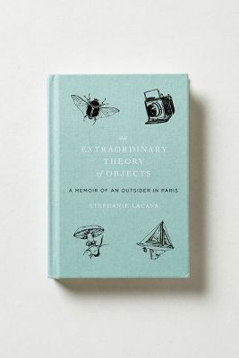 An Extraordinary Theory Of Objects: A Memoir Of An Outsider from Anthropologie. Saved to books. Book Cover Art, Book Cover Design, Book Design, Book Art, I Love Books, Good Books, Books To Read, My Books, Self Development Books