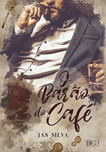 O Barao Do Cafe Livros De Romance Romance Livros Em Pdf Romance