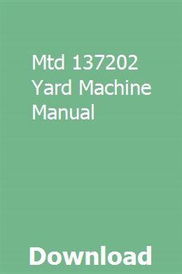 Mtd 137202 Yard Machine Manual Nissan Manual Workshop