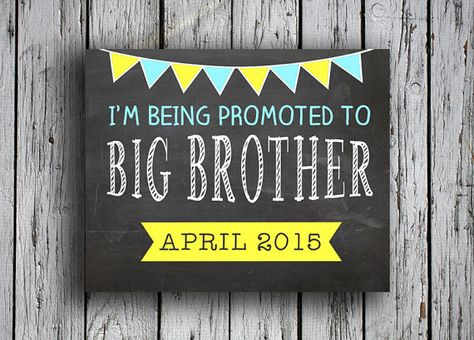 Such a cute idea! Pregnancy announcement for little brother-  listing at https://www.etsy.com/listing/211546611/being-promoted-to-big-brother-sign