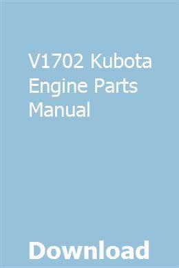 V1702 Kubota Engine Parts Manual | nephgecomto | Repair