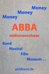 Abba Money Money Money Geld Und Vermogen Von Abba Eine Erfolgsgeschichte Millionen Verdient Mit Abba Band Den Abba Songs Musical M Abba Abba Band Musical