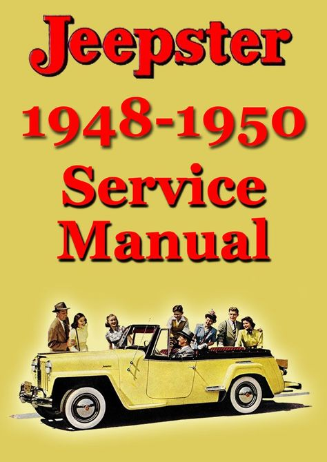 JEEPSTER 1948-1950 Service Manual   Willys-Overland @ Car ... on willys starter diagram, willys wheels, willys brakes, willys carburetor, willys suspension, 1944 willys wire diagram, willys clock, willys 3 speed transmission, willys chassis, willys oil filter, willys firing order, willys manuals, willys accessories, willys diesel conversion, willys parts, jeep electrical diagram, willys horn, willys headlights, willys mb motor diagram, willys exhaust diagram,