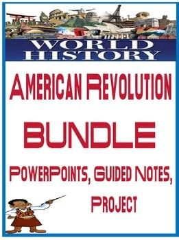 World History American Revolution Bundle Includes Powerpoint Checking For Understanding With Answers Fill In World History Scientific Revolution Guided Notes