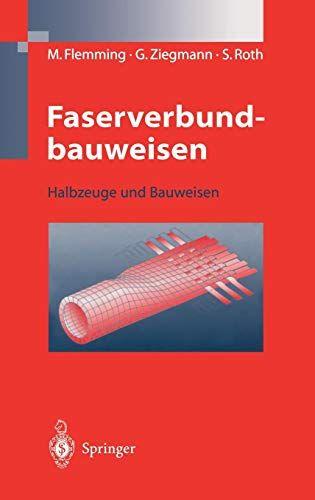 Faserverbundbauweisen Halbzeuge Und Bauweisen Halbzeuge Faserverbundbauweisen Bauweisen Und Weise Bau Bucher