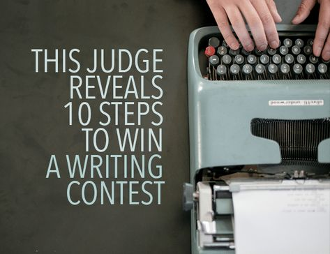 This Contest Judge Reveals How to Win Writing Contests