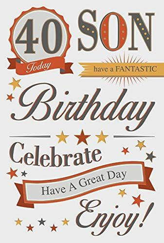 From 2 98 Son 40th Birthday Card 40th Birthday Cards Happy 40th Birthday Birthday Cards