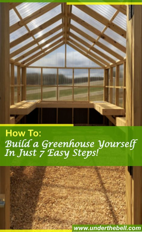 , A detailed DIY tutorial on How to Build a DIY Greenhouse in 7 Easy Steps from Under the Bell. In just a few days; using common tools; , DIY How To Build a Greenhouse in a Weekend in Just 7 Easy Steps! Diy Greenhouse Plans, Cheap Greenhouse, Backyard Greenhouse, Backyard Sheds, Greenhouse Wedding, Pallet Greenhouse, Homemade Greenhouse, Growing In A Greenhouse, Greenhouse Tables