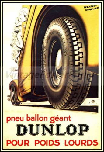 POSTER DUNLOP TYRES AUTOMOBILE ROAD TRAVEL CHANGING TIRE VINTAGE REPRO FREE S//H