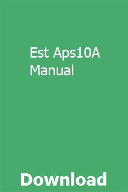 Est Aps10a Manual Manual Small Booklet Inspirational Books
