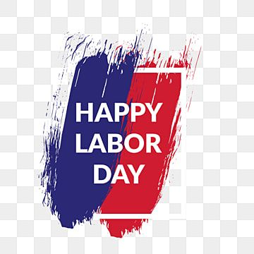 Crative Happy Labor Day Png Typography Banner Poster Business Png Transparent Clipart Image And Psd File For Free Download Happy Labor Day Typography Psd Typography