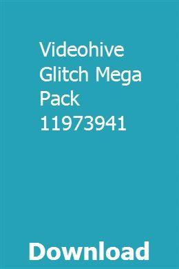Videohive Glitch Mega Pack 11973941 Videohive Glitch Download