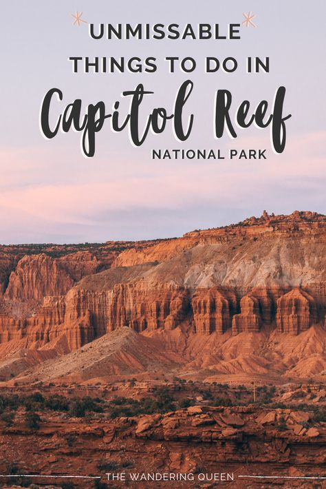 The Absolute Best Things To Do In Capitol Reef National Park - The Wandering Queen Capitol Reef National Park, National Parks Map, Crater Lake National Park, National Park Posters, Rainier National Park, Congaree National Park, Cairngorms National Park, Canyonlands National Park, Bryce Canyon