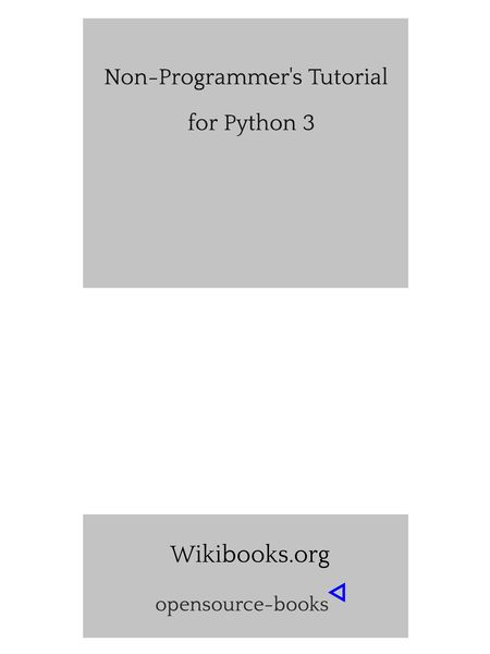 PDF Non-Programmer's Tutorial for Python 3 eBook | Top 2019